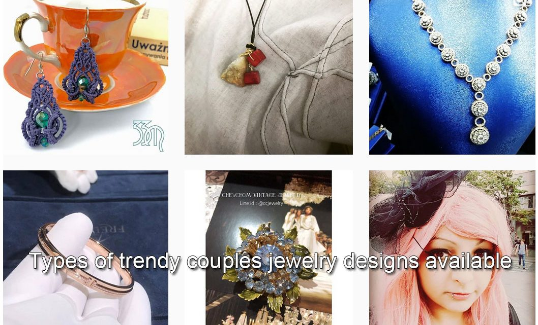 Types of trendy couples jewelry designs available