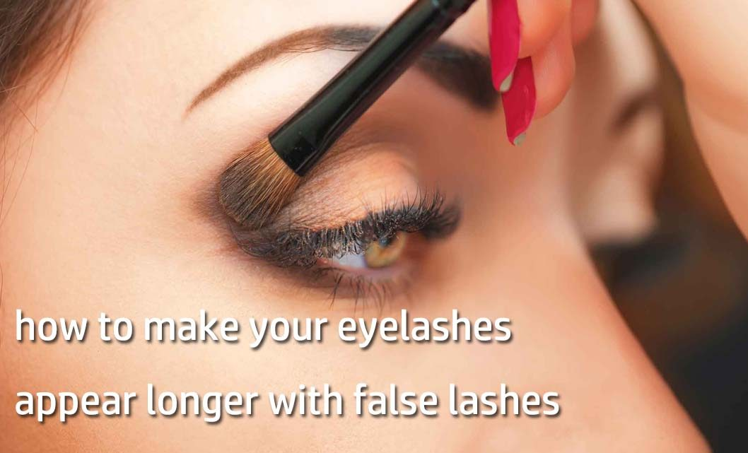 how to make your eyelashes appear longer with false lashes