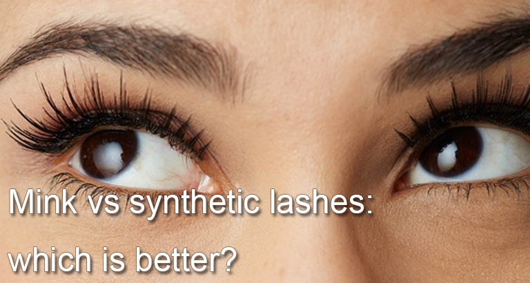Mink vs synthetic lashes: which is better?