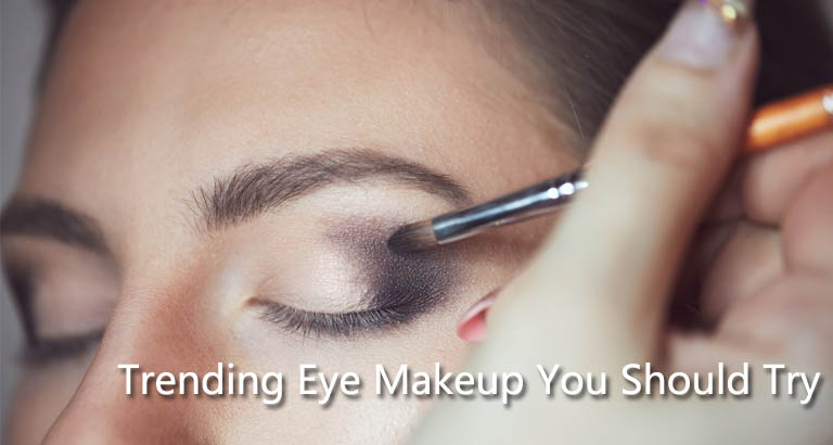 Trending Eye Makeup You Should Try